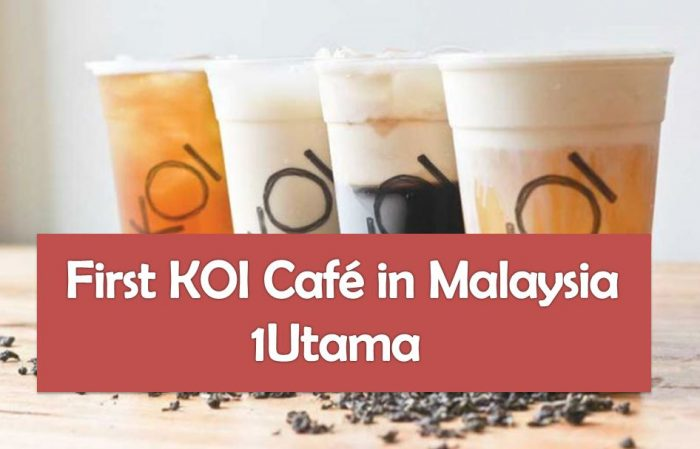 Top bubble tea franchise koi cafe is finally opening its for Koi 1 utama