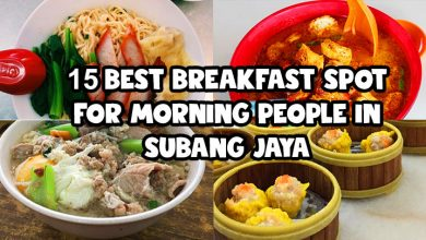 Photo of 15 Best Breakfast Spot For Morning People In Subang Jaya